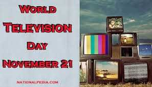 বিশ্ব টেলিভশন দিবস - WORLD TELEVISION DAY NOVEMBER 21 NATIONALPEDIA . COM - ShareChat