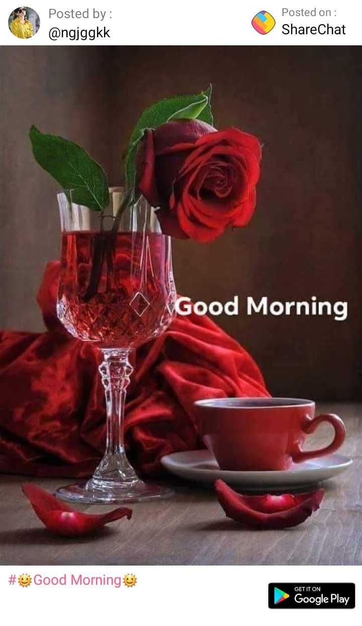🤝रिश्ते - Posted by : @ ngjggkk Posted on : ShareChat Good Morning # Good Morning GET IT ON Google Play - ShareChat