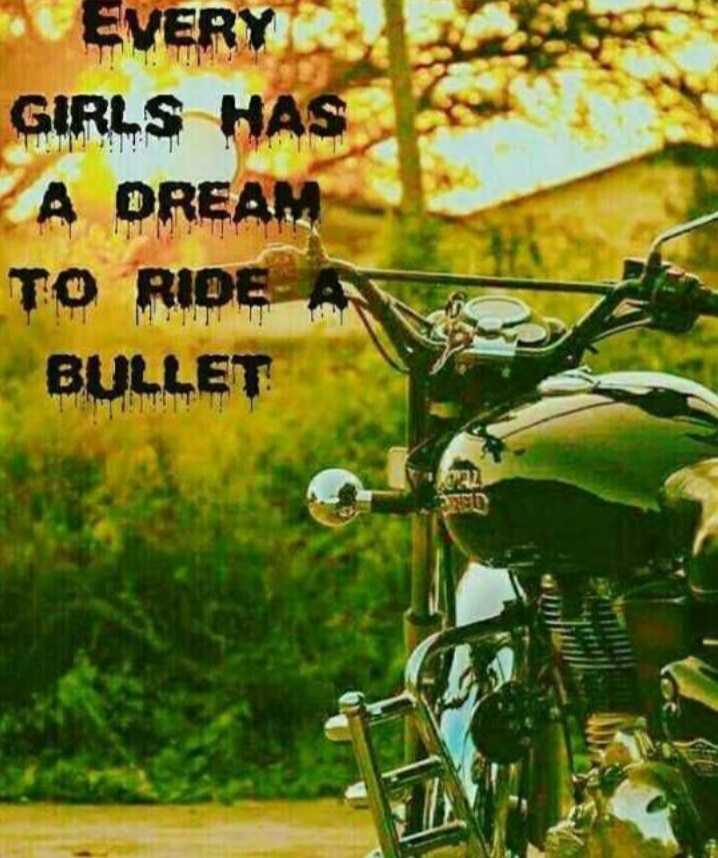 me too🙅♀️ - EVERY GIRLS HAS 8 A DREAM TO RIDE A BULLET - ShareChat
