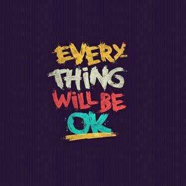 #quotes - EVERY THING WILL BE OK - ShareChat