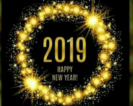 🎉 Happy New Year 2019 - 2019 HAPPY NEW YEAR ! - ShareChat