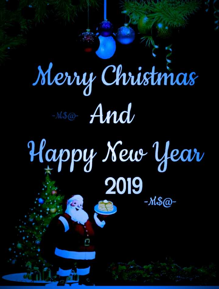 merry christmas - Merry Christīnas mso - And Happy New Year 2019 - M $ @ - ShareChat