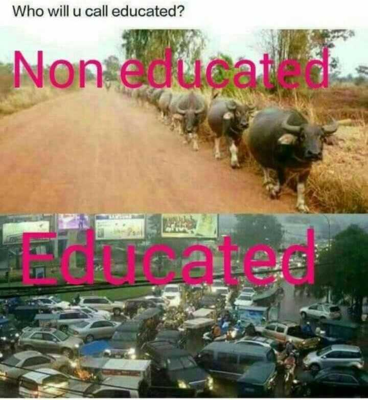 Social Awareness - Who will u call educated ? Non éducat la - ShareChat