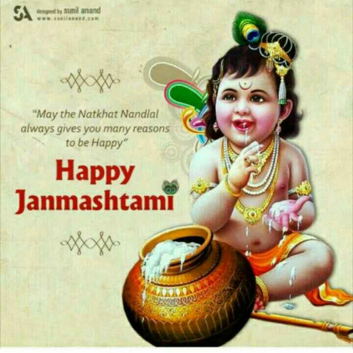 ❤mankirat aulakh de fans ❤ - designed by sunil anand May the Natkhat Nandlal always gives you many reasons to be Happy Happy Janmashtami - ShareChat