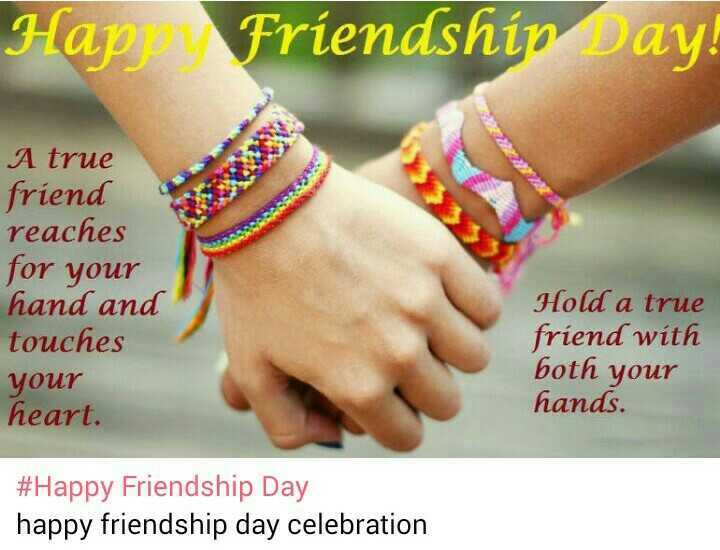 Girl Attitude Thought - Happy Friendship Day A true friend reaches or your hand and touches heart. Hold a with both hands. #Happy happy friendship day celebration - ShareChat