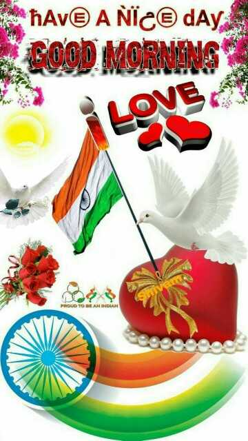 🌸good🌸morning🌸 - Ave ANIC@ dAy GOOD MORNING PROUD TO BE AN INDIAN - ShareChat