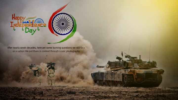 love of fauji - Hap Day After nearly seven decades, here are some burning questions we still face as a nation: We put them in context through iconic photographs - ShareChat