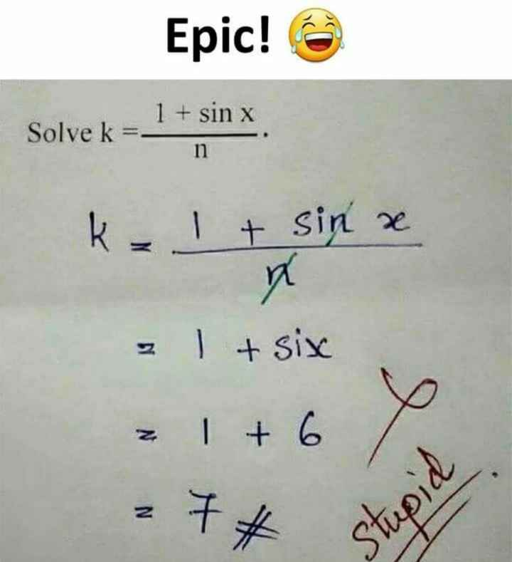 friendship - Epic ! 1 + sin x Solve k = n i re six 6 z 27 wees - ShareChat