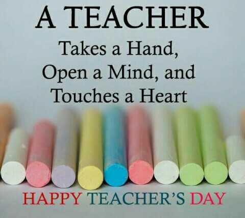 मेमोरी विथ टीचर्स - A TEACHER Takes a Hand , Open a Mind , and Touches a Heart HAPPY TEACHER ' S DAY - ShareChat