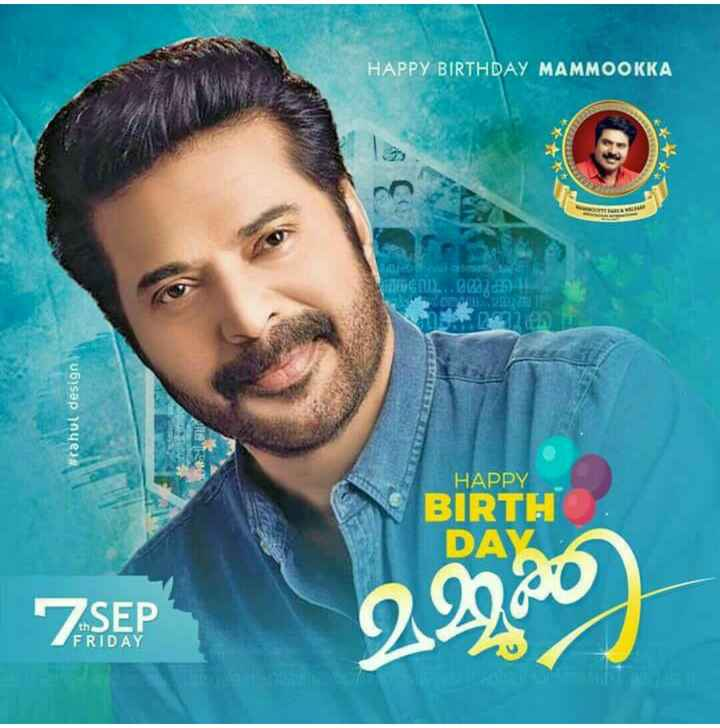 Happy Birthday Mammookka - HAPPY BIRTHDAY MAMMOOKKA 2002 ) D ) , the # rahul design HAPPY BIRTH DAY 7 SEP SEP 22020 ) FRIDAY - ShareChat