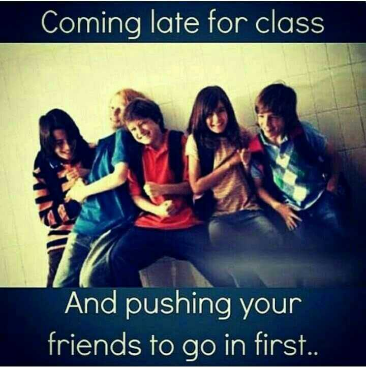 last bench students..... - Coming late for class And pushing your friends to go in first . . - ShareChat
