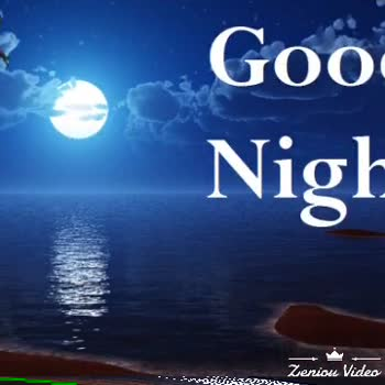 good night friends - Good night WT Weriou Video Good Zeniou Video - ShareChat