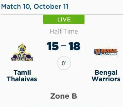 தமிழ் தலைவாஸ் vs பெங்கால் வாரியர்ஸ் - Match 10 , October 11 LIVE Half Time 15 - 18 BENGAL WARRIORS TAIVAS Tamil Thalaivas Bengal Warriors Zone B  - ShareChat