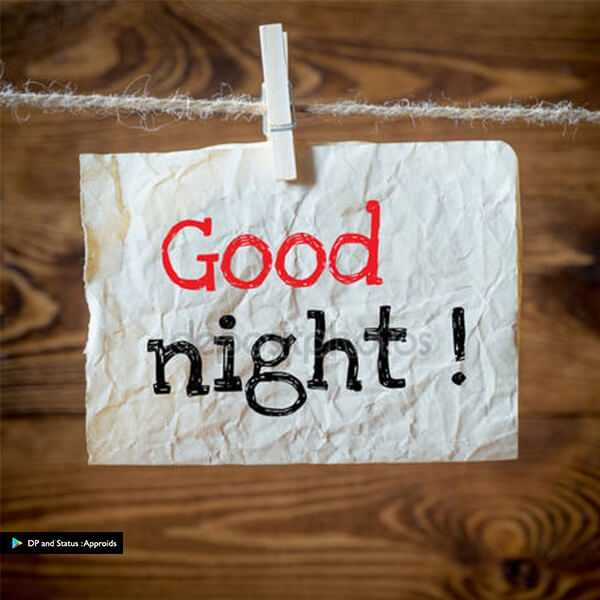 🌜good night 🌛 - Good night ! P DP and Status : Approids - ShareChat