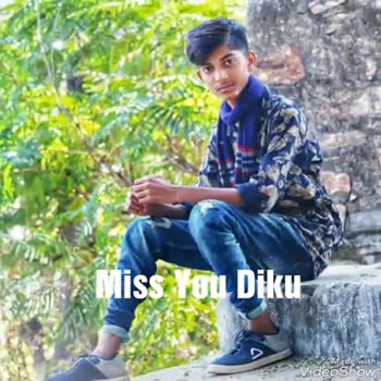 ❤miss you😔😔 - wiss You Diku Made with VideoShow Thanks For Watching Miss You Diku Made with VideoShow - ShareChat