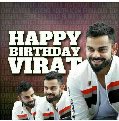 😘virat kohli birthday 😘 - KIND HEARTED GENEROUS AWESOME CHAMPION CHALLENGER LEGEND YOUTH ICON FABULOUS TOP DASHING FEARLESS BOLD FILWAYS READY SMART KINI HEMATED GENEROUS AWESOME PION HALLENGER GAT TI NON HAPPY BIRTHDAY VIRAT KI CHALLENGER LEGE DASHINE KIND CHALL DASH KIND CHAT DAST - ShareChat