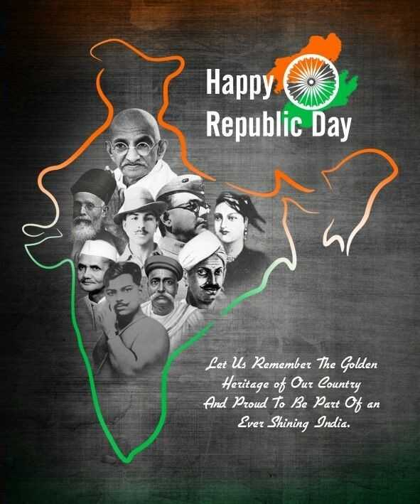 26 january - Happy ( Republic Day Let Us Remember The Golden Heritage of Our Country And Proud To Be Part Of an Ever Shining India . - ShareChat