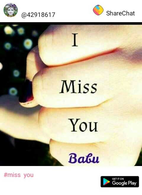 miss  you - @ 42918617 ShareChat Miss You Batu # miss you GET IT ON Google Play - ShareChat