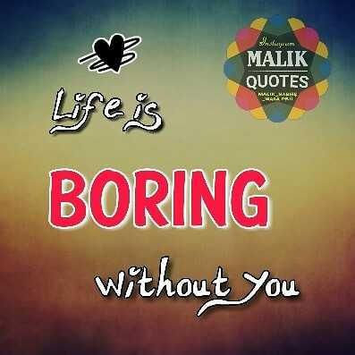 💖lovedeep💖 - Vlucrum & MALIK QUOTES Life is BORING without you - ShareChat
