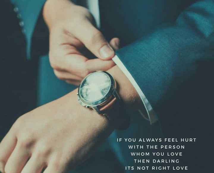 My Feelings - IF YOU ALWAYS FEEL HURT WITH THE PERSON WHOM LOVE THEN DARLING ITS NOT RIGHT - ShareChat