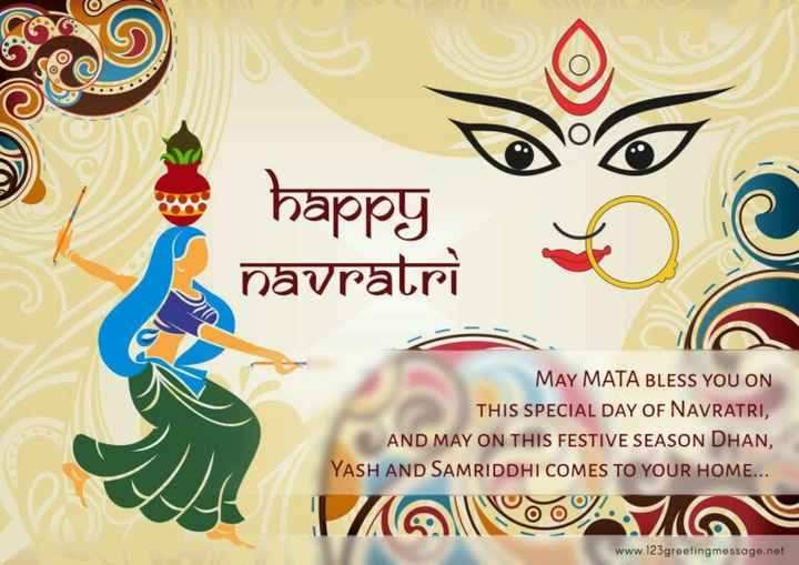 दुर्गा पूजा - happy navratri MAY MATA BLESS YOU ON THIS SPECIAL DAY OF NAVRATRI , AND MAY ON THIS FESTIVE SEASON DHAN , YASH AND SAMRIDDHI COMES TO YOUR HOME . . . Mae www . 123 greetingmessage . net - ShareChat