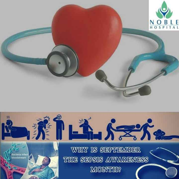 विश्व ह्रदय दिवस - NOBLE HOSPITAL * h , Air FLASS Bacteria infect bloodstream WHY IS SEPTEMBER THE SEPSIS AWARENESS MONTH ? - ShareChat
