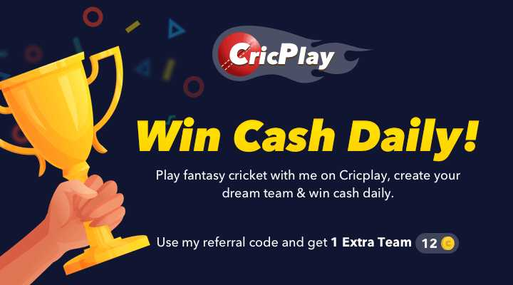 ଇଣ୍ଡିଆ ବନାମ ପାକିସ୍ତାନ ମ୍ୟାଚ - CricPlay Win Cash Daily ! Play fantasy cricket with me on Cricplay , create your dream team & win cash daily . Use my referral code and get 1 Extra Team 12 - ShareChat