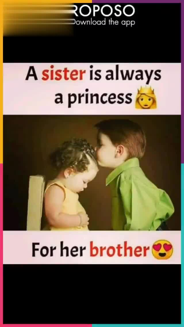brother and sister - Download from Download the app Your brother will never say he loves you But he loves you more than anyone else in this world . Download from ROPOSO Download the app Brother Sister - ShareChat