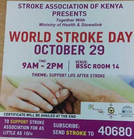 World Stroke Day - STROKE ASSOCIATION OF KENYA PRESENTS Together With Ministry of Health & Stowelink WORLD STROKE DAY OCTOBER 29 TIME : VENUE : 9AM - 2 BSSC ROOM 14 THEME : SUPPORT LIFE AFTER STROKE CERTIFICATE WILL BE AVAILED AT THE END TO SUPPORT STROKE ASSOCIATION FOR AS SUBSCRIBE : LITTLE AS 10 / = SEND STROKE TO - ShareChat