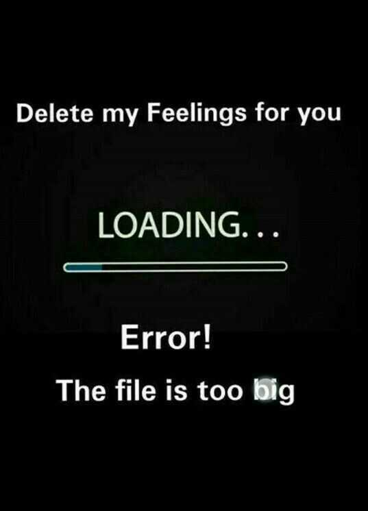 🌪️ मौसम-ए-हिज्र 🌪️ - Delete my Feelings for you LOADING . . Error ! The file is too big - ShareChat