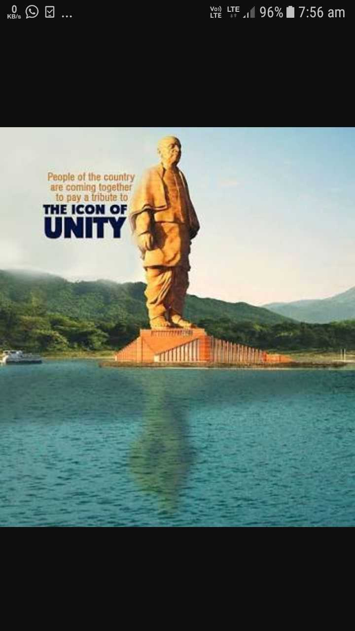 लौह पुरुष सरदार पटेल - LTE 96 % 17 : 56 am People of the country are coming together to pay a tribute to THE ICON OF UNITY - ShareChat