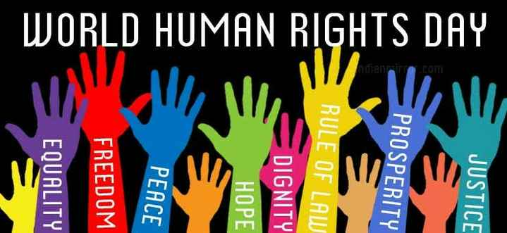 🌐आंतरराष्ट्रीय मानवाधिकार दिन - JUSTICE PROSPERITY WORLD HUMAN RIGHTS DAY RULE OF LAW DIGNITY = HOPE 3 - PEACE FREEDOM EQUALITY - ShareChat