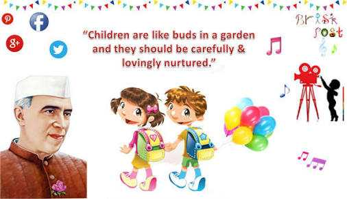 ନେହେରୁ ଜୟନ୍ତୀ - Brisk Sost Children are like buds in a garden and they should be carefully & lovingly nurtured . - ShareChat