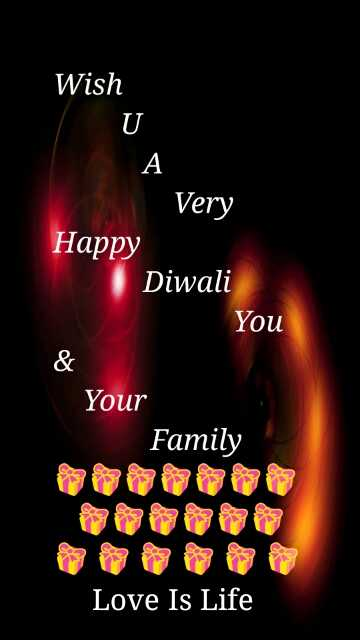 image - Wish Very Happy Diwali You Your Family Love Is Life - ShareChat