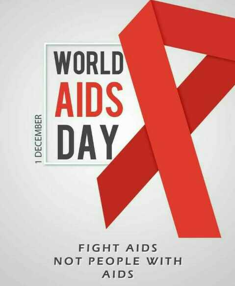 🎗️ વિશ્વ એઇડ્સ દિવસ - WORLD 1 DECEMBER AIDS DAY FIGHT AIDS NOT PEOPLE WITH AIDS - ShareChat