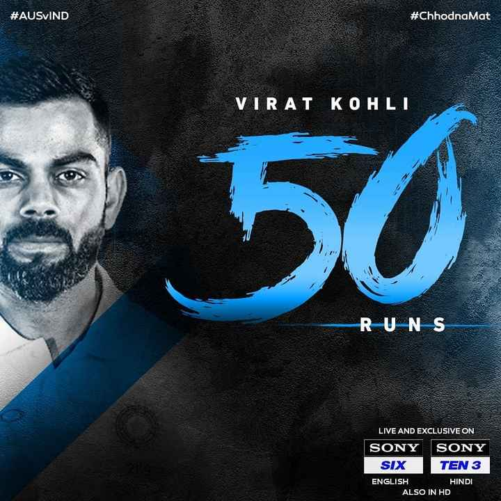 🏏Ind vs Aus 2nd Test - # AUSVIND # Chhodna Mat VIRAT KOHLI 9 50 R UNS LIVE AND EXCLUSIVE ON SONY SONY SIX TEN 3 ENGLISH HINDI ALSO IN HD - ShareChat
