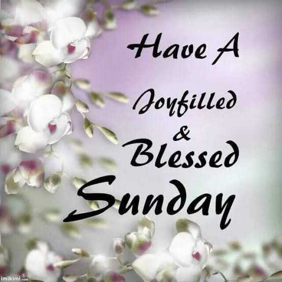 Nice - Have A - ( до війод Blessed Sunday imikimi . com - ShareChat