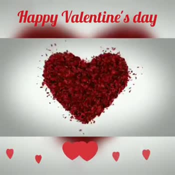 happy valentine's day - Happy Valentine ' s day Happy Valentine ' s day LOVE - ShareChat