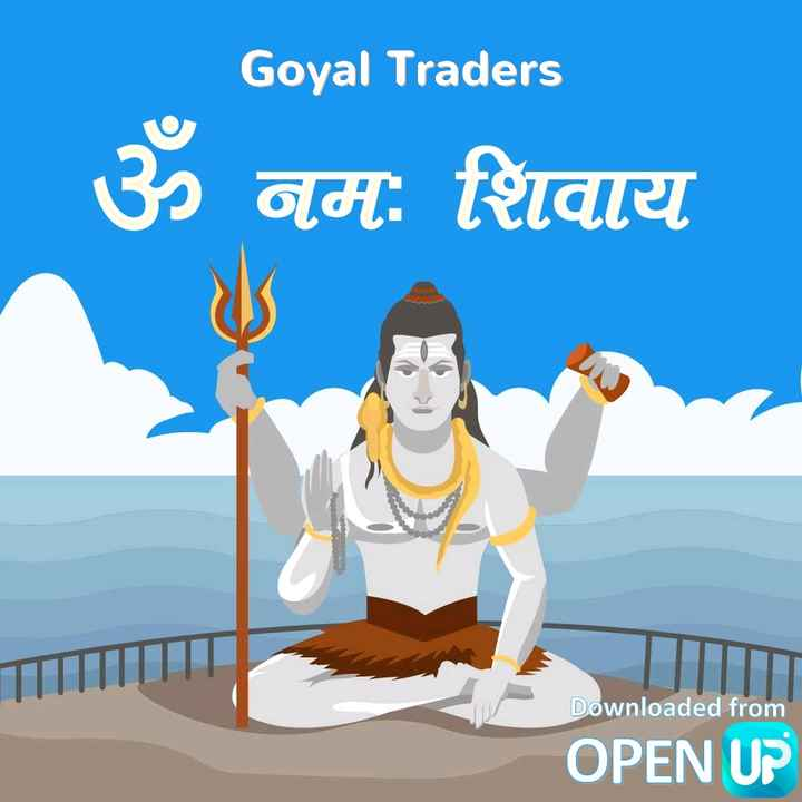 I Love शिव शंभू - Goyal Traders | ॐ नमः शिवाय Downloaded from OPEN UP - ShareChat