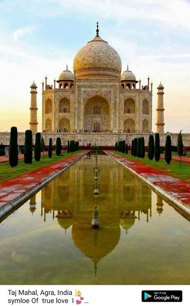 Taj mahal - GET IT ON Taj Mahal , Agra , India symloe Of true love Google Play . . . . . - ShareChat