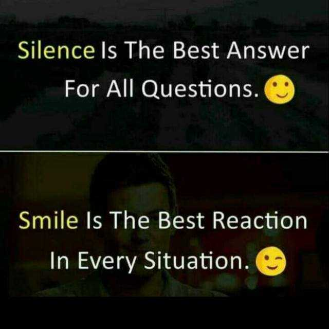 roopa mr - Silence Is The Best Answer For All Questions . Smile Is The Best Reaction In Every Situation . - ShareChat