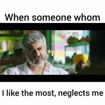 #viswasam 2nd look - When someone whom me I like the most , neglects me When someone whom me I like the most , neglects me - ShareChat