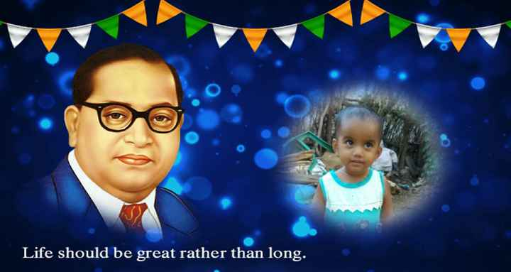 Jay Bhim - Life should be great rather than long . - ShareChat