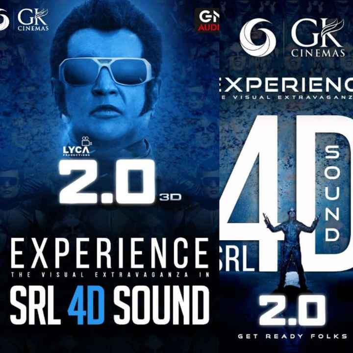 రోబో 2.0 - GK GN AUDI CINEMAS O GK CINEMAS EXPERIENC VISUAL EXTRAVAGANZ LYCA AUCTION 3D ODZO 2 . 0 EXPERIENCE RLT SRL 4D SOUND 2 . 0 THE VISUAL EXTRAVAGANZA IN GET READY FOLKS - ShareChat