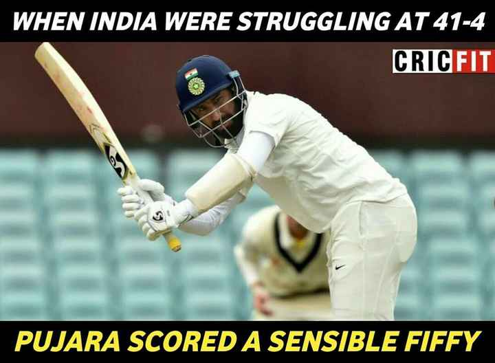 🏏AUS vs IND 1️⃣ Test - WHEN INDIA WERE STRUGGLING AT 41 - 4 CRICFIT PUJARA SCORED A SENSIBLE FIFFY - ShareChat