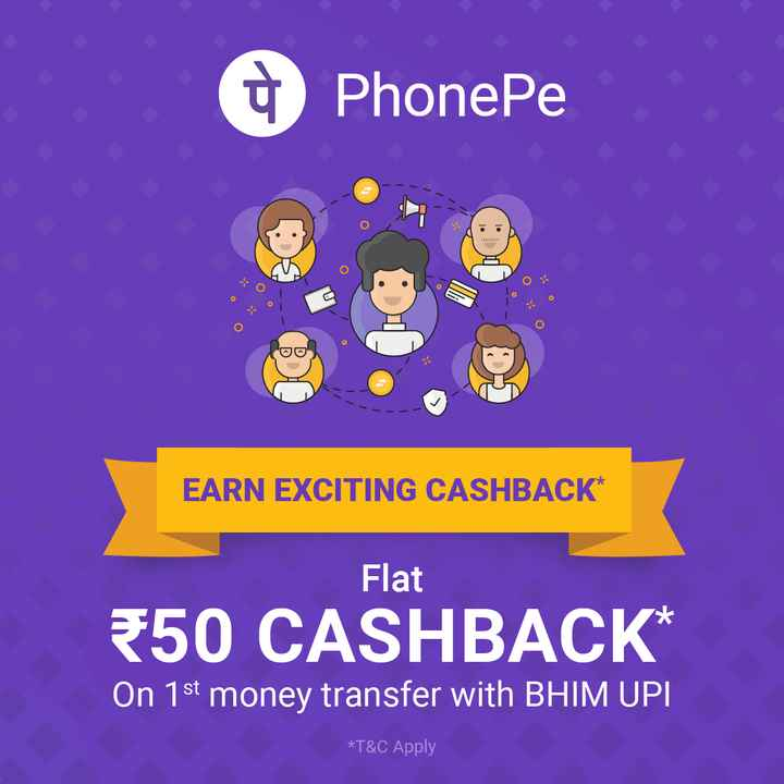 earn money - PhonePe TO EARN EXCITING CASHBACK * Flat * 50 CASHBACK * On 1st money transfer with BHIM UPI * T & C Apply - ShareChat