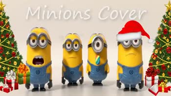 🎅Christmas Song🎅 - Minions Cover 00 000 - Minions Cover - ShareChat