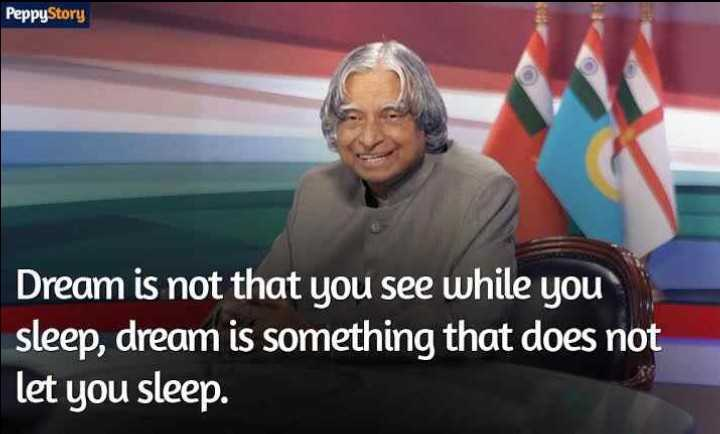 ఆలోచించండి - PeppyStory Dream is not that you see while you sleep , dream is something that does not let you sleep . - ShareChat