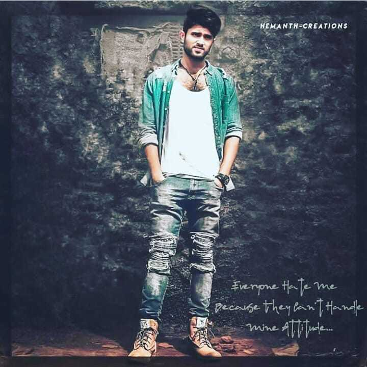 rowdy - HEMANTH - CREATIONS Everyone Hate me e ecause they can ' t Handle Mine Attitude - ShareChat