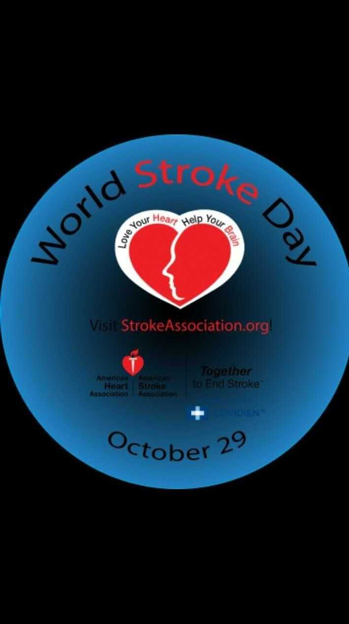 जागतिक स्ट्रोक दिन - оке Д . our Heart Help Your ove You ur Brain world Day Visit StrokeAssociation . org ! American Aman Heart Stroke Association Association Together to End Stroke DIEN October 29 - ShareChat